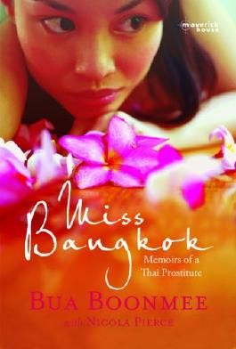 Miss Bangkok: Memoirs of a Thai Prostitute