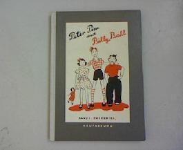 Peter Pim and Billy Ball. Band 1, Zweiter Teil. Englisches Lehrbuch für Jungen und Mädchen. Neufassung von Hildegard Friedrichs.