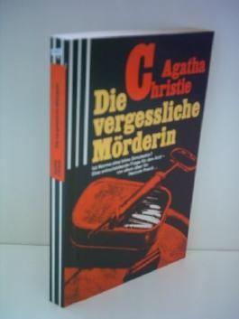 Agatha Christie: Die vergessliche Mörderin - Ein Hercule Poirot Roman