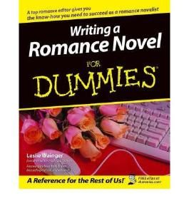[WRITING A ROMANCE NOVEL FOR DUMMIES] by (Author)Wainger, Leslie on May-07-04