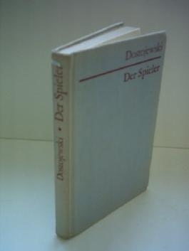 F. M. Dostojewski: Der Spieler