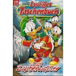 Walt Disney Lustiges Taschenbuch LTB 111, Das Zauberwasser
