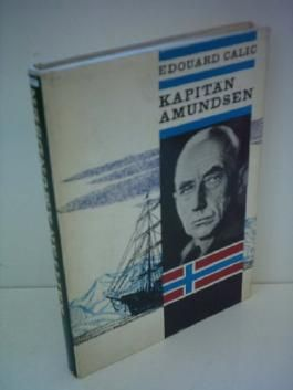 Edouard Calic: Kapitän Amundsen