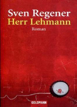 Herr Lehmann. Ein Roman
