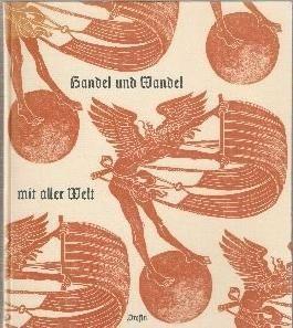 Handel und Wandel mit aller Welt - Aus Nürnbergs großer Zeit