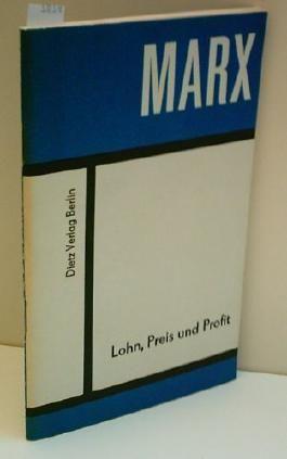 MARX: Marx - Lohn, Preis und Profit