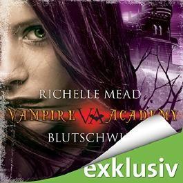 Blutschwur (Vampire Academy 4)