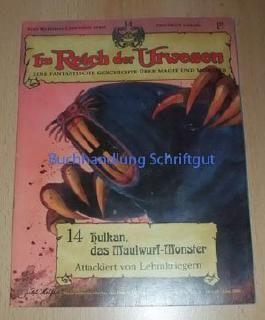Im Reich der Urwesen, Band 14 - Hulkan, das Maulwurf Monster