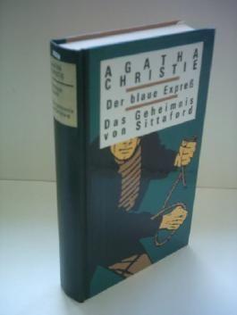 Agatha Christie: Der blaue Expreß / Das Geheimnis von Sittaford