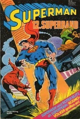 Superman Comic Superband # 12 - Superman und ROTER BLITZ - Ehapa Verlag 1979 (Ehapa Verlag, Superman, Superband)
