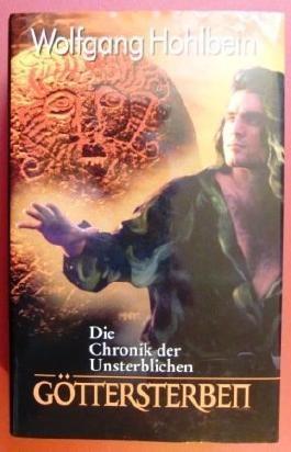 Die Chronik der Unsterblichen. Göttersterben.