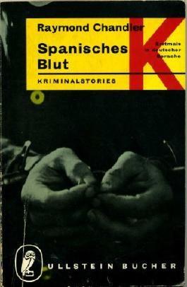 Spanisches Blut, Kriminalstories, Aus dem Amerikanischen von Wilm W. Elwenspoek,