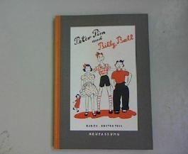 Peter Pim and Billy Ball. Band 1, Erster Teil. Englisches Lehrbuch für Jungen und Mädchen. Neufassung von Hildegard Friedrichs.