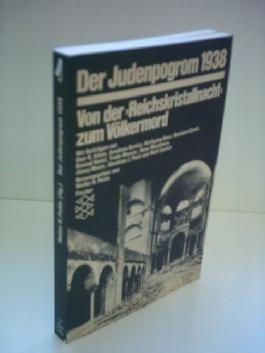 """Walter H. Pehle: Der Judenprogrom 1938 - Von der """"Reichskristallnacht"""" zum Völkermord"""