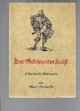 Der Schwartenhals. Lieder der Landsknechte