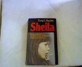 Sheila. Eine junge Lehrerin kämpft um die verschüttete Seele eines Kindes.