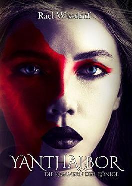 Yanthalbor: Die Kammern der Könige