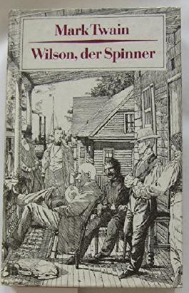 Wilson der Spinner - Kriminalerzählung.