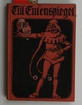 Till Eulenspiegel, Alte und neue Geschichten - Nach dem ältesten Druck neu übersetzt