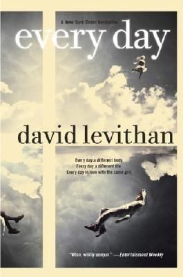 Every Day by Levithan, David (2012)