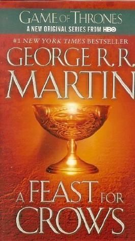 A Feast for Crows (Song of Ice and Fire) by Martin, George R. R. on 26/09/2006 unknown edition