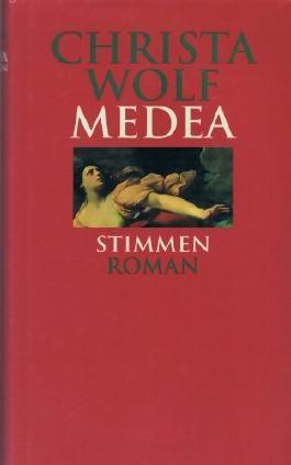 Christa Wolf - MEDEA-STIMMEN. Roman