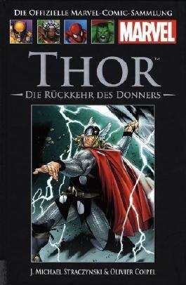 Die offizielle Marvel- Comic- Sammlung: Thor - Die Rückkehr des Donners (2013, Hardcover, Hachette)