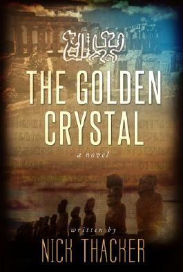 The Golden Crystal (Techno Thriller Military Science Fiction Best Sellers): A Technotriller Novel