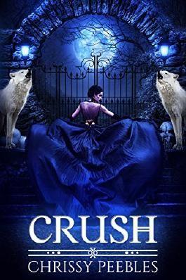 Crush (The Crush Saga Book 1)