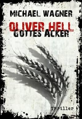 Oliver Hell - Gottes Acker