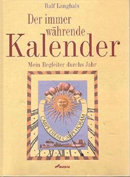 Der immerwährende Kalender.,Mein Begleiter durchs Jahr.