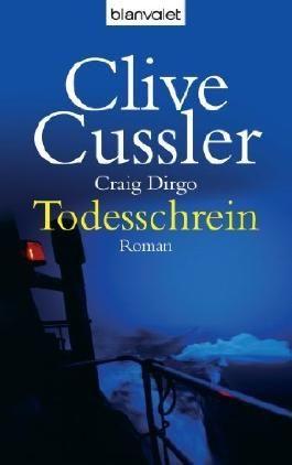 Todesschrein: Ein Juan-Cabrillo-Roman von Cussler. Clive (2006) Taschenbuch