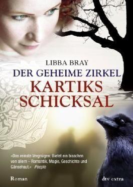 Der Geheime Zirkel III Kartiks Schicksal: Roman von Bray. Libba (2008) Taschenbuch