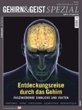 Entdeckungsreise durch das Gehirn: Faszinierende Einblicke und Fakten von unbekannt (2011) Broschiert