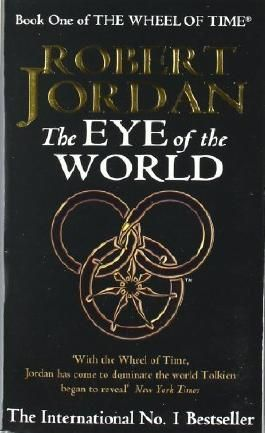 The Eye Of The World: Book 1 of the Wheel of Time: 1/12 by Jordan, Robert (1991) Mass Market Paperback