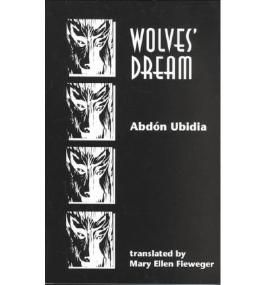 [(Wolves' Dream)] [Author: Abdon Ubidia] published on (April, 1996)