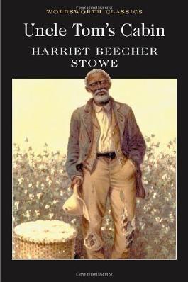 Uncle Tom's Cabin (Wordsworth Classics) by Harriet Beecher Stowe (1999) Paperback