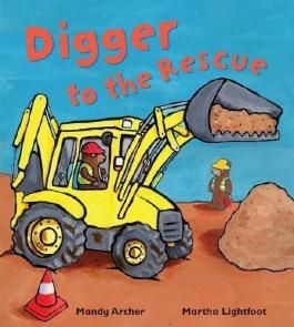 Digger to the Rescue (Busy Wheels) by Archer, Mandy (2012) Paperback