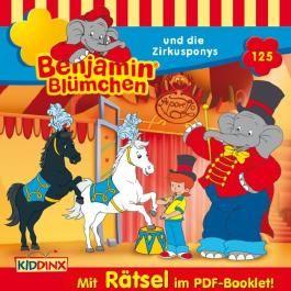 Benjamin Blümchen und die Zirkusponys (Benjamin Blümchen 125)