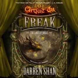 The Lake of Souls: Cirque Du Freak, Book 10