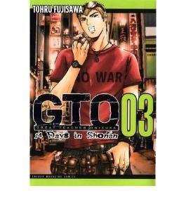 { GTO: 14 DAYS IN SHONAN, VOLUME 3 (GTO: 14 DAYS IN SHONEN #03) } By Fujisawa, Toru ( Author ) [ May - 2012 ] [ Paperback ]