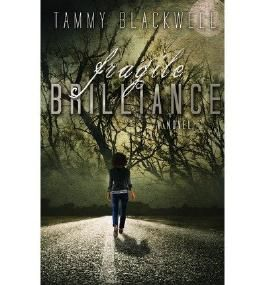 { FRAGILE BRILLIANCE } By Blackwell, Tammy ( Author ) [ Nov - 2013 ] [ Paperback ]