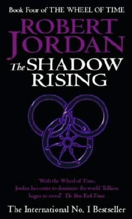 The Shadow Rising: Book 4 of the Wheel of Time by Jordan, Robert (1993) Mass Market Paperback