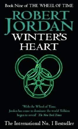 Winter's Heart: Book 9 of the Wheel of Time by Jordan, Robert (2001) Mass Market Paperback
