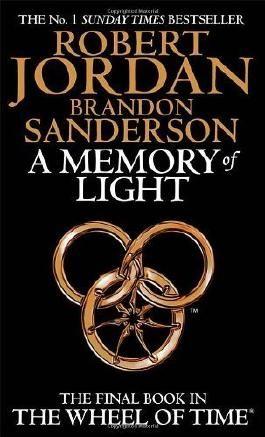 A Memory Of Light: Book 14 of the Wheel of Time: 14/14 by Jordan, Robert, Sanderson, Brandon (2013) Paperback