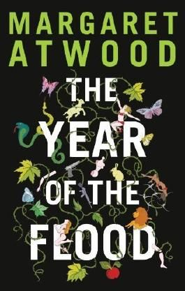 The Year of the Flood by Atwood, Margaret (2009) Hardcover
