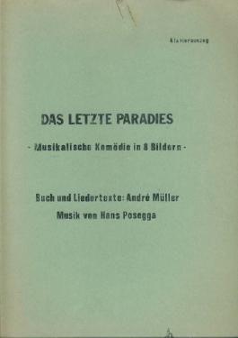 Das letzte Paradies. Musikalische Komödie in acht Bildern. Klavierauszug.