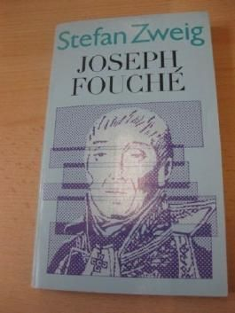 Joseph Fouché : Bildnis e. polit. Menschen.