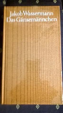Das Gänsemännchen - Bibliothek des 20. Jahrhunderts - mit Beiheft