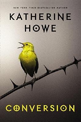 By Katherine Howe Conversion
